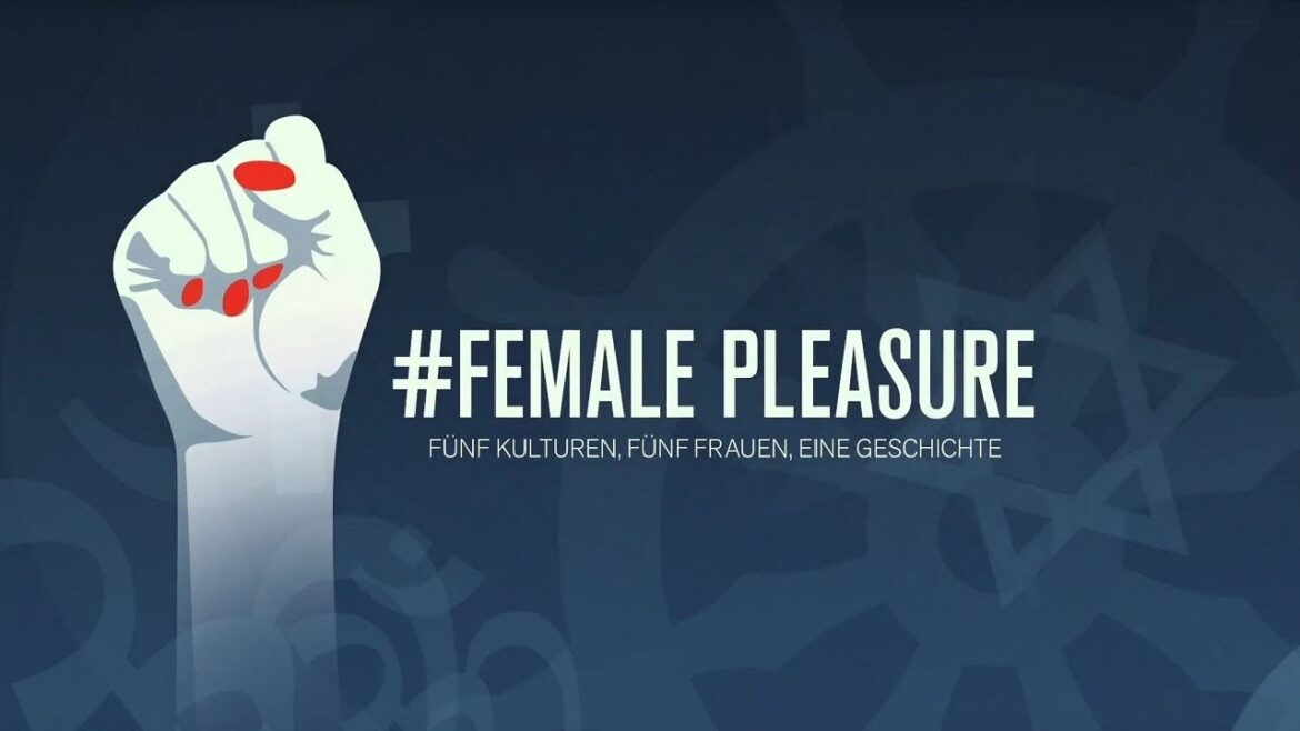 #Female Pleasure – Filmabend mit Michèle Stratmann & Martina Keller 27.10.19