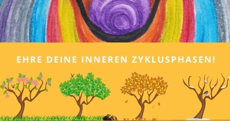 Workshop: Zyklisch leben Weiblichkeit & Selbstliebe mit Manuela Gyr-Abt, 26.08.2021